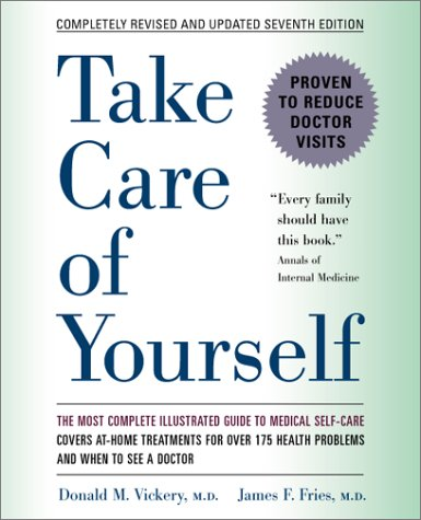 Take Care of Yourself 7e: The Complete Illustrated Guide to Medical Self-Care, Seventh Edition 9780738203065
