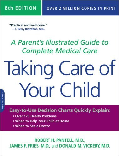 Taking Care of Your Child: A Parent's Illustrated Guide to Complete Medical Care 9780738213491
