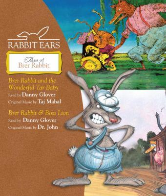 Tales of Brer Rabbit: Brer Rabbit and the Wonderful Tar Baby, Brer Rabbit & Boss Lion 9780739355992
