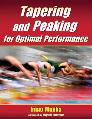 Tapering and Peaking for Optimal Performance 9780736074841
