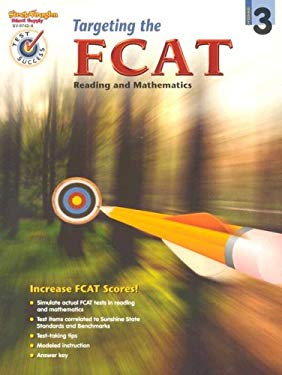 Targeting the Fcat Reading and Mathematics: Student Edition Grade 3 9780739897423