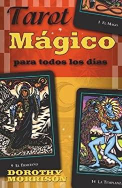 Tarot Magico: Para Todos los Dias 9780738705101