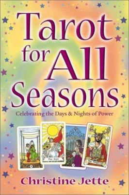 Tarot for All Seasons: Celebrating the Days & Nights of Power 9780738701059