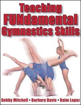 Teaching Fundamental Gymnastics Skills 9780736001243