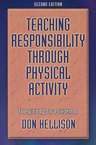 Teaching Responsiblity Through Physical Activity - 2nd 9780736046015