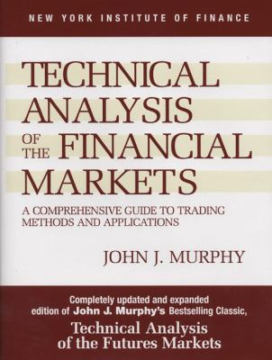 Technical Analysis of the Financial Markets 9780735200661