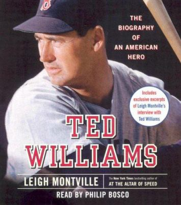 Ted Williams: The Biography of an American Hero 9780739333433