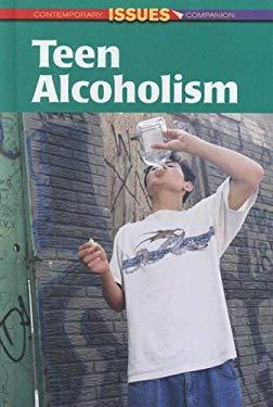 Teen Alcoholism 9780737734829
