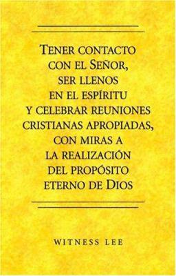 Tenor Contacto Con el Senor, Ser Llenos en el Espiritu y Celebr AR Reuniones Cristianas Apropiadas, Con Miras a la Realizacion del Proposito Eterno de 9780736326216