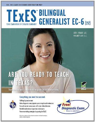 TExES Bilingual Generalist EC-6 (192) 9780738609614