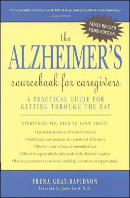 The Alzheimer's Sourcebook for Caregivers 9780737301311