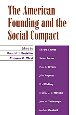 The American Founding and the Social Compact 9780739106655