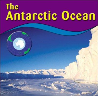 The Antarctic Ocean 9780736814201