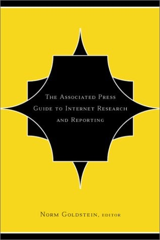 The Associated Press Guide to Internet Research and Reporting 9780738205335