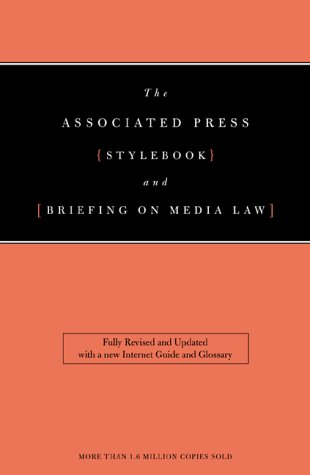 The Associated Press Stylebook and Briefing on Media Law 9780738203089