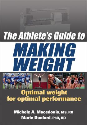The Athlete's Guide to Making Weight 9780736075862