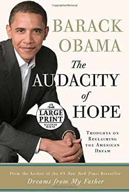 The Audacity of Hope: Thoughts on Reclaiming the American Dream 9780739326657