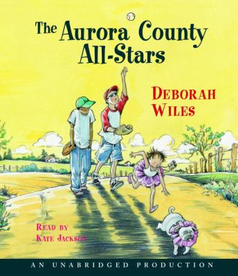 The Aurora County All-Stars 9780739348833