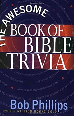 The Awesome Book of Bible Trivia 9780736912600