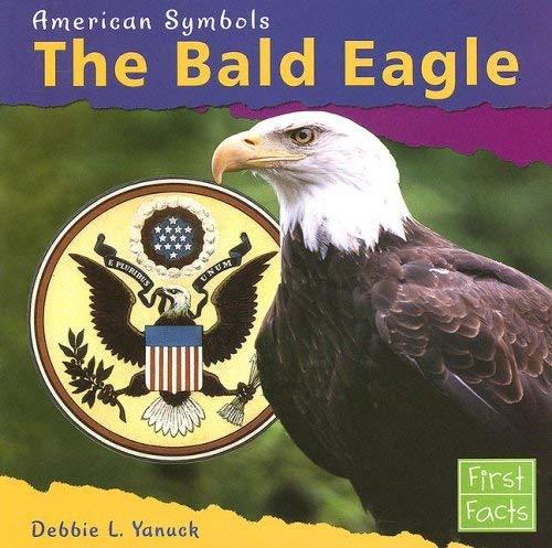 The Bald Eagle 9780736847001