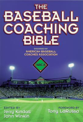The Baseball Coaching Bible 9780736001618