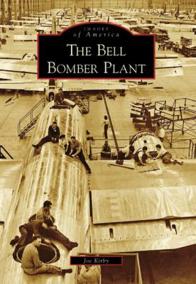 The Bell Bomber Plant 9780738567457