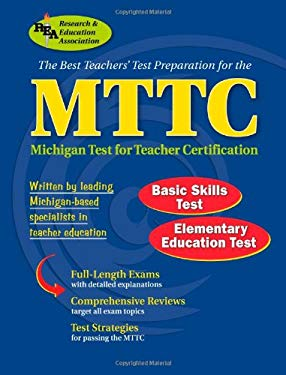 The Best Teachers' Test Preparation for the MTTC: Michigan Test for Teacher Certification 9780738600574