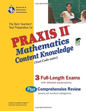 The Best Teachers' Test Preparation for the Praxis II Mathematics Content Knowledge Test [With CDROM] 9780738603643