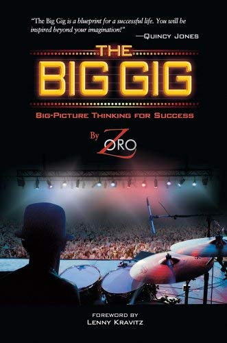 The Big Gig: Big-Picture Thinking for Success 9780739082430