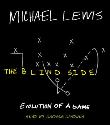 The Blind Side: Evolution of a Game 9780739340530