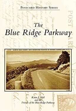 The Blue Ridge Parkway 9780738542249