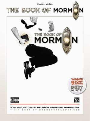The Book of Mormon -- Sheet Music from the Broadway Musical: Piano/Vocal 9780739081358