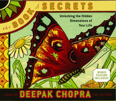 The Book of Secrets: Unlocking the Hidden Dimensions of Your Life 9780739313978