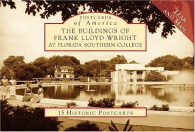 The Buildings of Frank Lloyd Wright at Florida Southern College 9780738525112