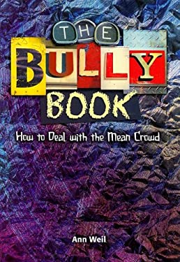 The Bully Book: How to Deal with the Mean Crowd 9780739875322