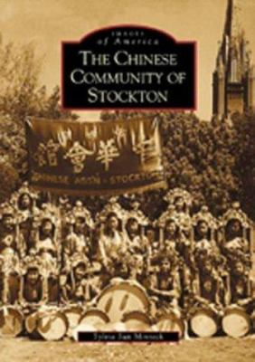 The Chinese Community of Stockton 9780738520537