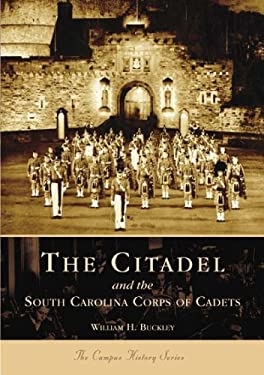 The Citadel and the South Carolina Corps of Cadets 9780738517049