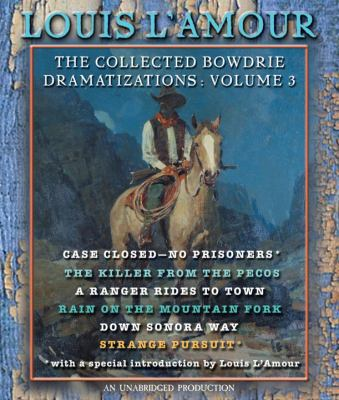 The Collected Bowdrie Dramatizations: Volume 3 9780739323748