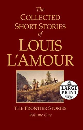 The Collected Short Stories of Louis L'Amour 9780739377468
