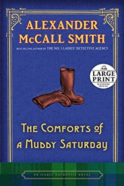 The Comforts of a Muddy Saturday 9780739328125