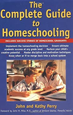 The Complete Guide to Homeschooling 9780737304220