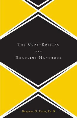 The Copy Editing and Headline Handbook 9780738204598