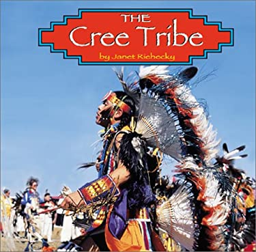 The Cree Tribe 9780736813662