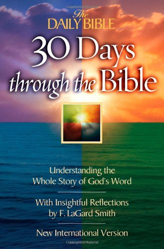 The Daily Bible 30 Days Through the Bible: Understanding the Whole Story of God's Word 9780736913447