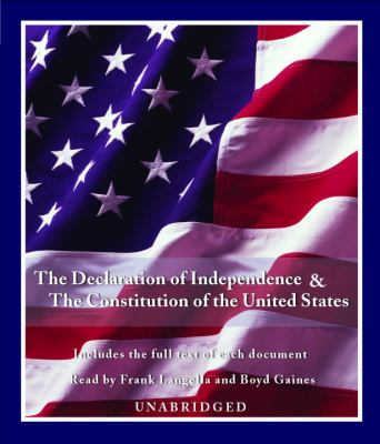 The Declaration of Independence & the Constituion of the United States