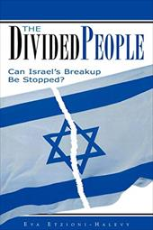 The Divided People: Can Israel's Breakup Be Stopped?