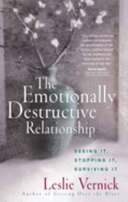 The Emotionally Destructive Relationship: Seeing It, Stopping It, Surviving It 9780736918978
