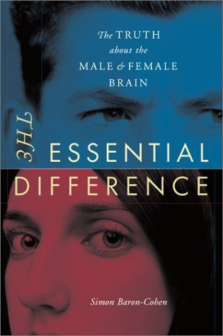 The Essential Difference: The Truth about the Male and Female Brain 9780738208442