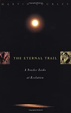 The Eternal Trail: S Tracker Looks at Evolution 9780738203621