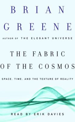 The Fabric of the Cosmos: Space, Time, and the Texture of Reality 9780739323656